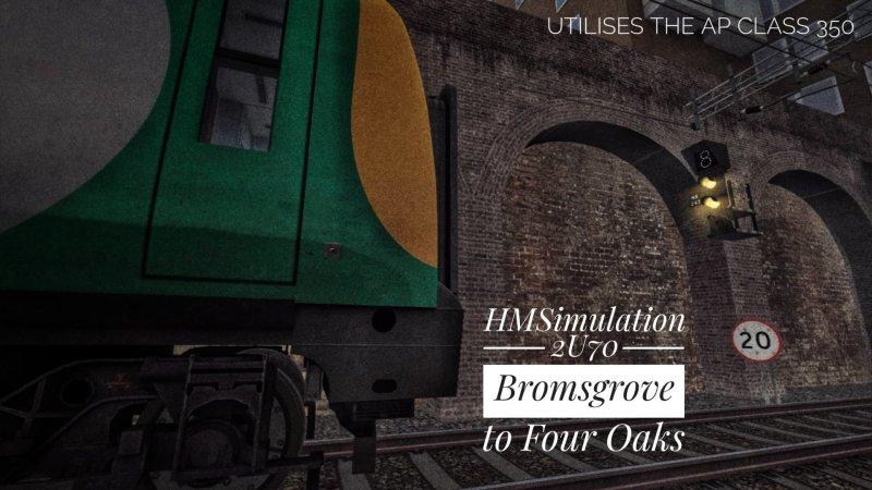 2U70 Bromsgrove to Four Oaks – [HMSimulation]