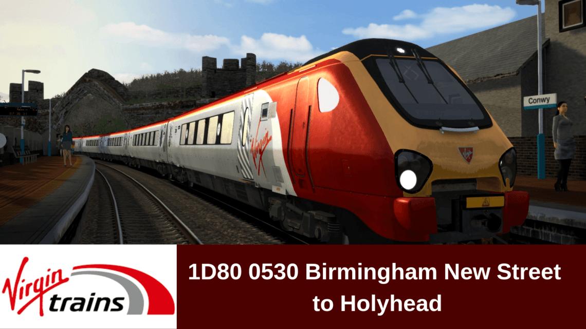 1D80 0530 Birmingham New Street to Holyhead