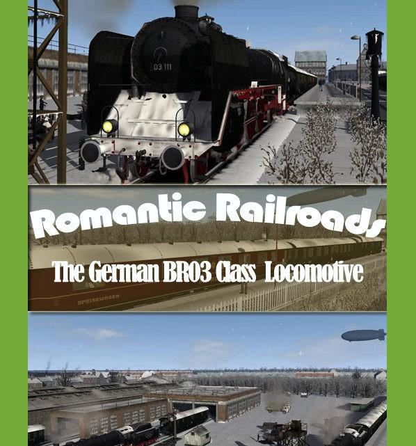 Just Trains Romantic Railroads – The German BR 03 Class Locomotive