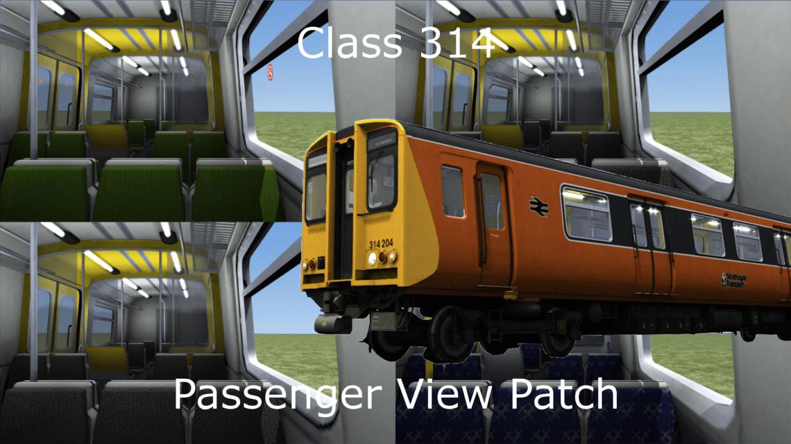 Class 314 Passenger View Patch