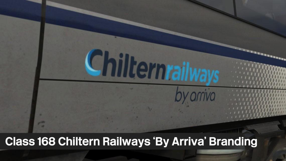 Class 168 – Chiltern (By Arriva) Branding