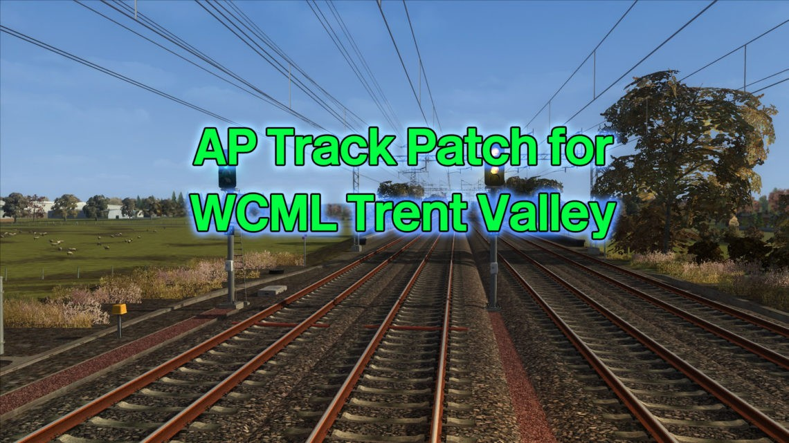 AP Track Patch for WCML Trent Valley