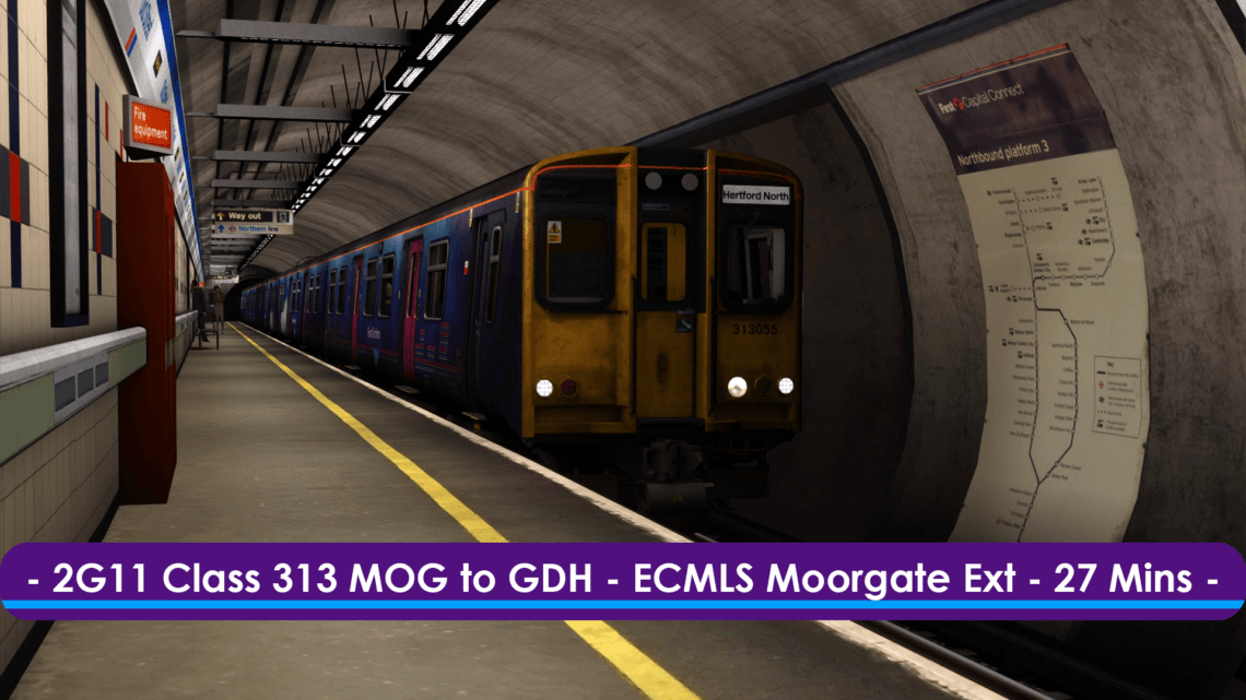 [313] 2G11 (Moorgate to Bowes Park, 2019)