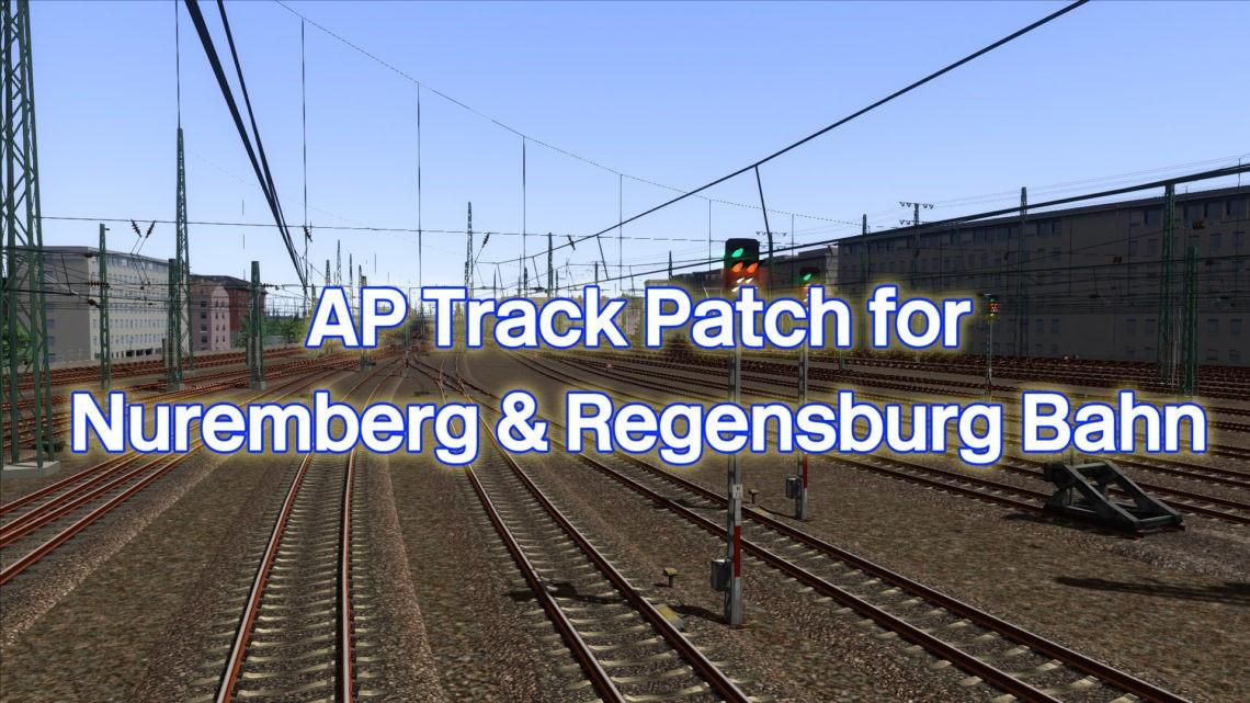 AP Track patch for Nuremberg & Regensburg Bahn