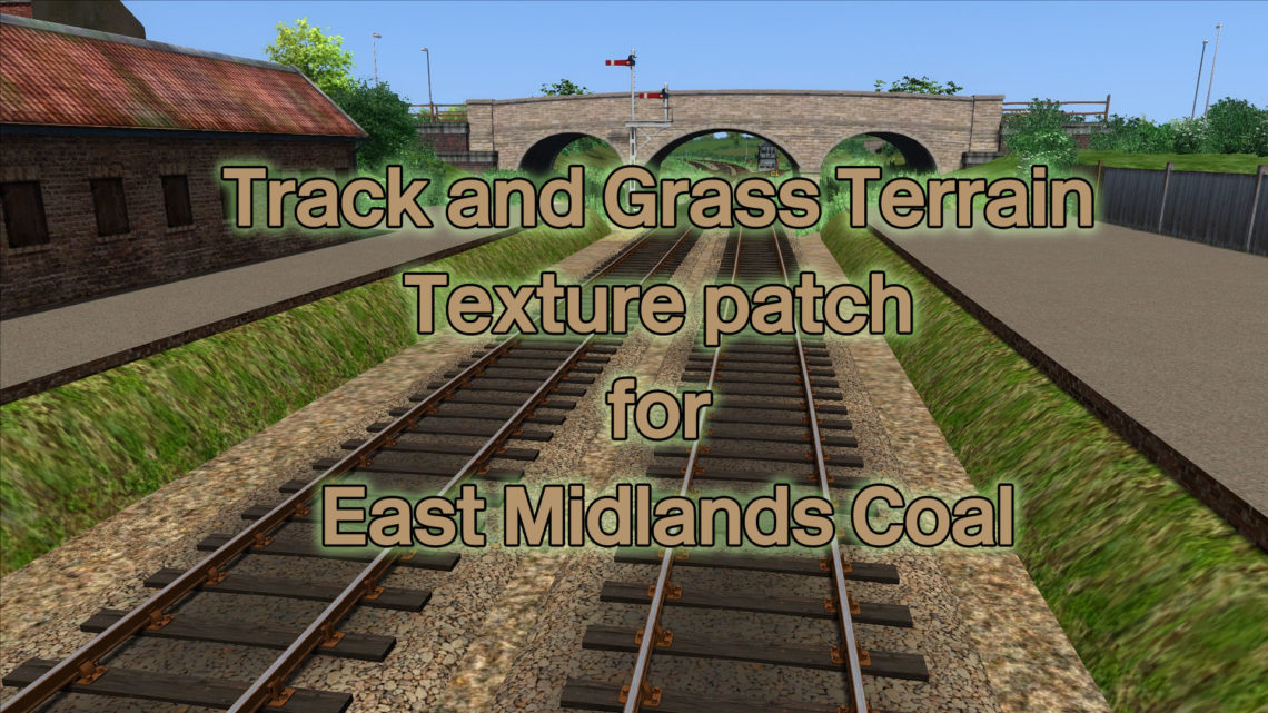 Track and Grass Terrain texture patch for East Midlands Coal