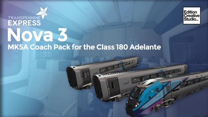 TransPennine Nova 3 Mk5a Coach Pack for The Class 180 'Adelante' V1.0