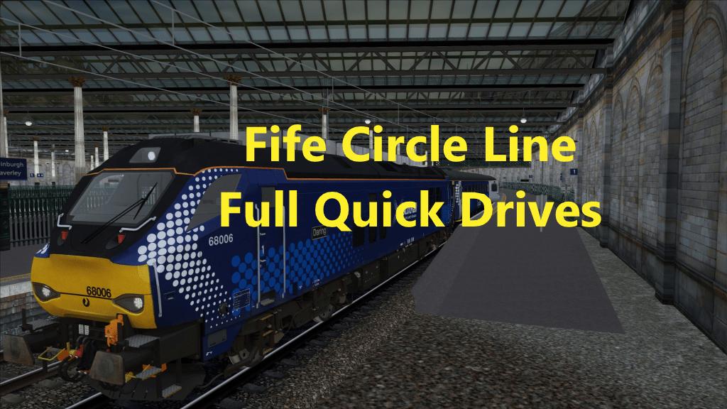 Fife Circle Line Full Quick Drives