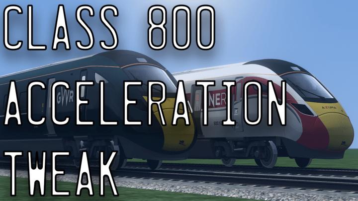Class 800/802 Acceleration Tweak