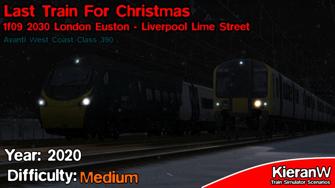 [KTD] Last Train For Christmas | 1F09 2030 London Euston to Liverpool Lime Street