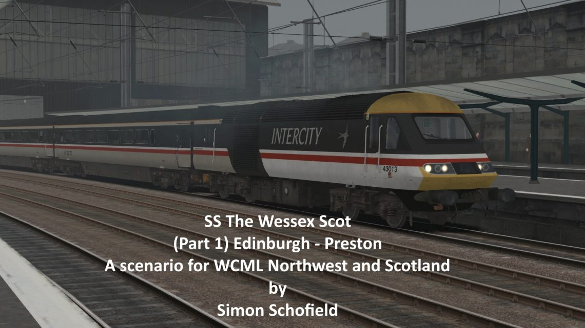 SS The Wessex Scot (Part 1) Edinburgh – Preston (via Glasgow)