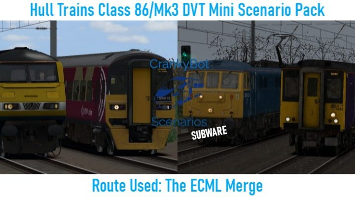 *SUB ONLY* [CB] Hull Trains Class 86/Mk3 DVT Mini Scenario Pack
