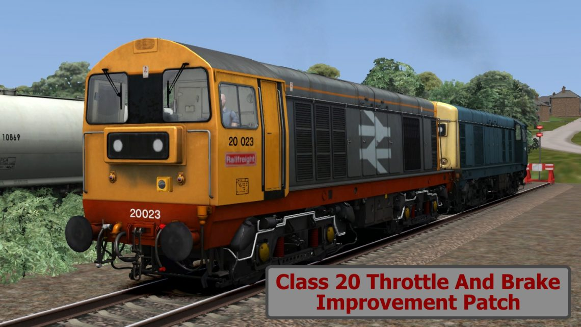 Class 20 Throttle And Brake Improvement Patch