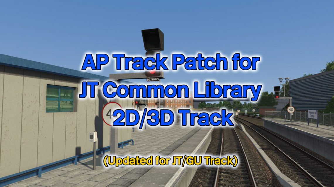 AP Track Patch and Replacement Signal Lens Textures for Just Trains (V15.01)