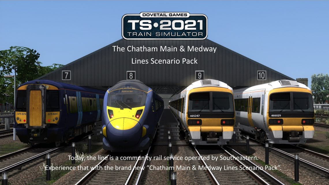 Train Simulator 2021: The Chatham Main & Medway Lines Scenario Pack 2017-2021 Volume 1 Add-On