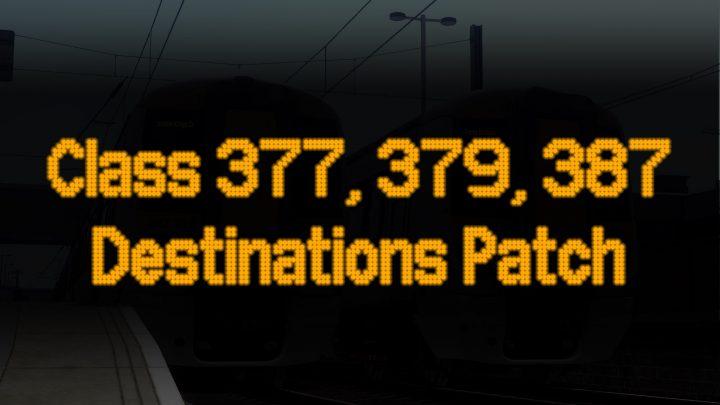 Class 377/379/387 Destinations Patch