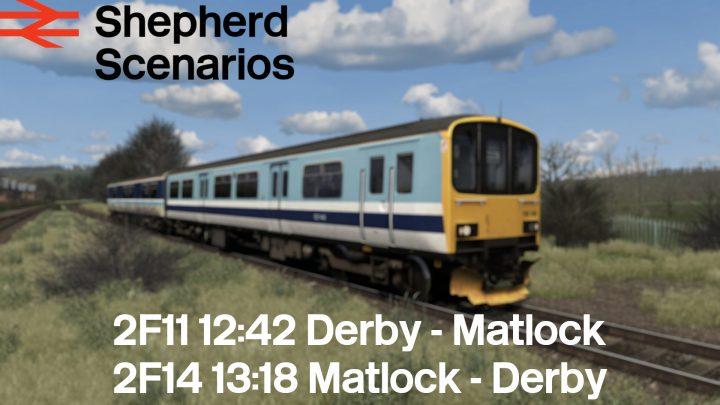 SS / 2F11 1242 Derby – Matlock / 2F14 1318 Matlock – Derby